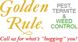 Golden Rule Pest, Termite and Weed Control